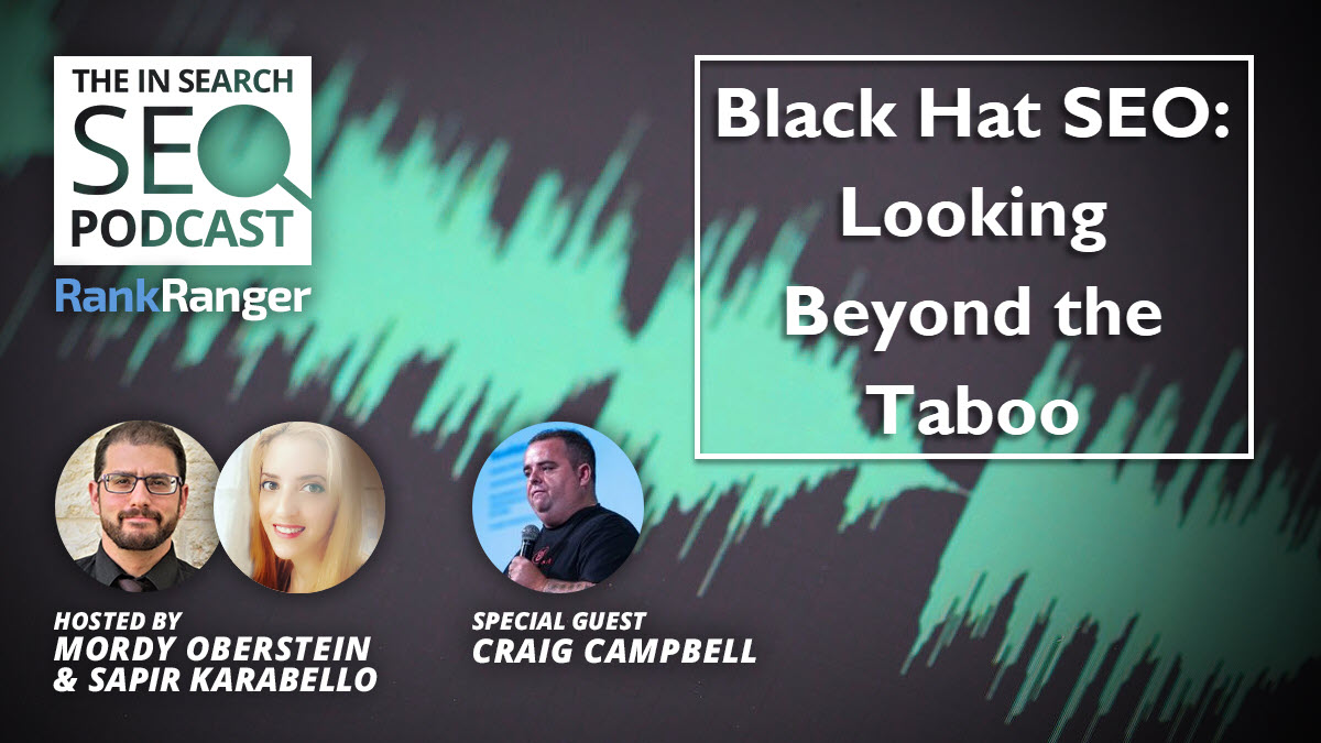 Black Hat SEO Explained - Truths & Myths: In Search SEO Podcast