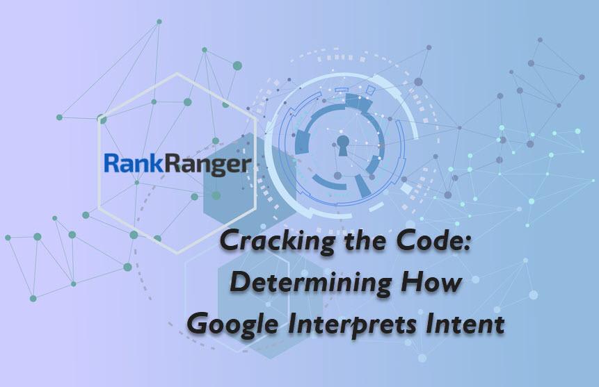 How Google Interprets Searcher Intent - SEO Insights